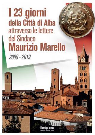 L'Ex Sindaco Marello presenta il suo libro dedicato alla memoria dei 23 giorni della Città di Alba