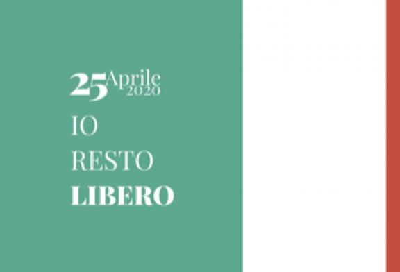 25 aprile 2020 #iorestolibero: Una grande raccolta fondi per garantire un tetto e un pasto ai più bisognosi